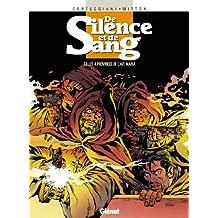 De Silence et de Sang - Tome 08 : Les 4 provinces de l'Ave Maria (French Edition)
