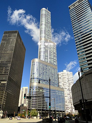 LAMINATED POSTER Trump International Hotel Chicago Tower Illinois (Chicago Hotel Towers)