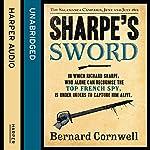 Sharpe's Sword: The Salamanca Campaign, June and July 1812: The Sharpe Series, Book 14 | Bernard Cornwell