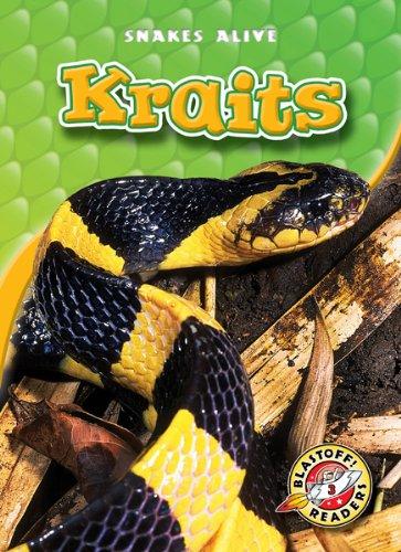 Read Online Kraits (Blastoff! Readers: Snakes Alive) (Blastoff Readers. Level 3) pdf