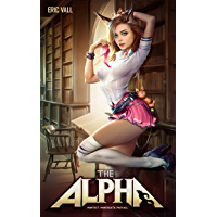 The Alpha: Protect. Procreate. Prevail.
