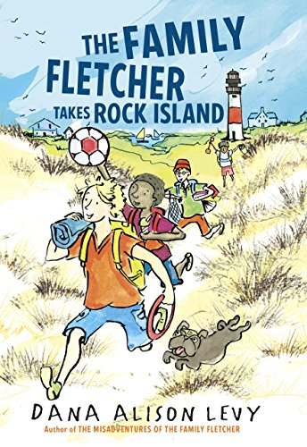The Family Fletcher Takes Rock Island (Family Fletcher Series) by [Levy, Dana Alison]