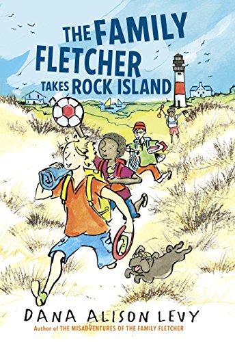 The Family Fletcher Takes Rock Island (Family Fletcher Series) by [Levy, Dana Alison]