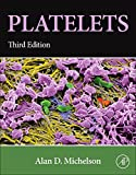 Platelets, Third Edition
