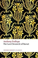 The Last Chronicle Of Barset: The Chronicles Of