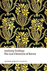 The Last Chronicle of Barset (Oxford World's Classics)