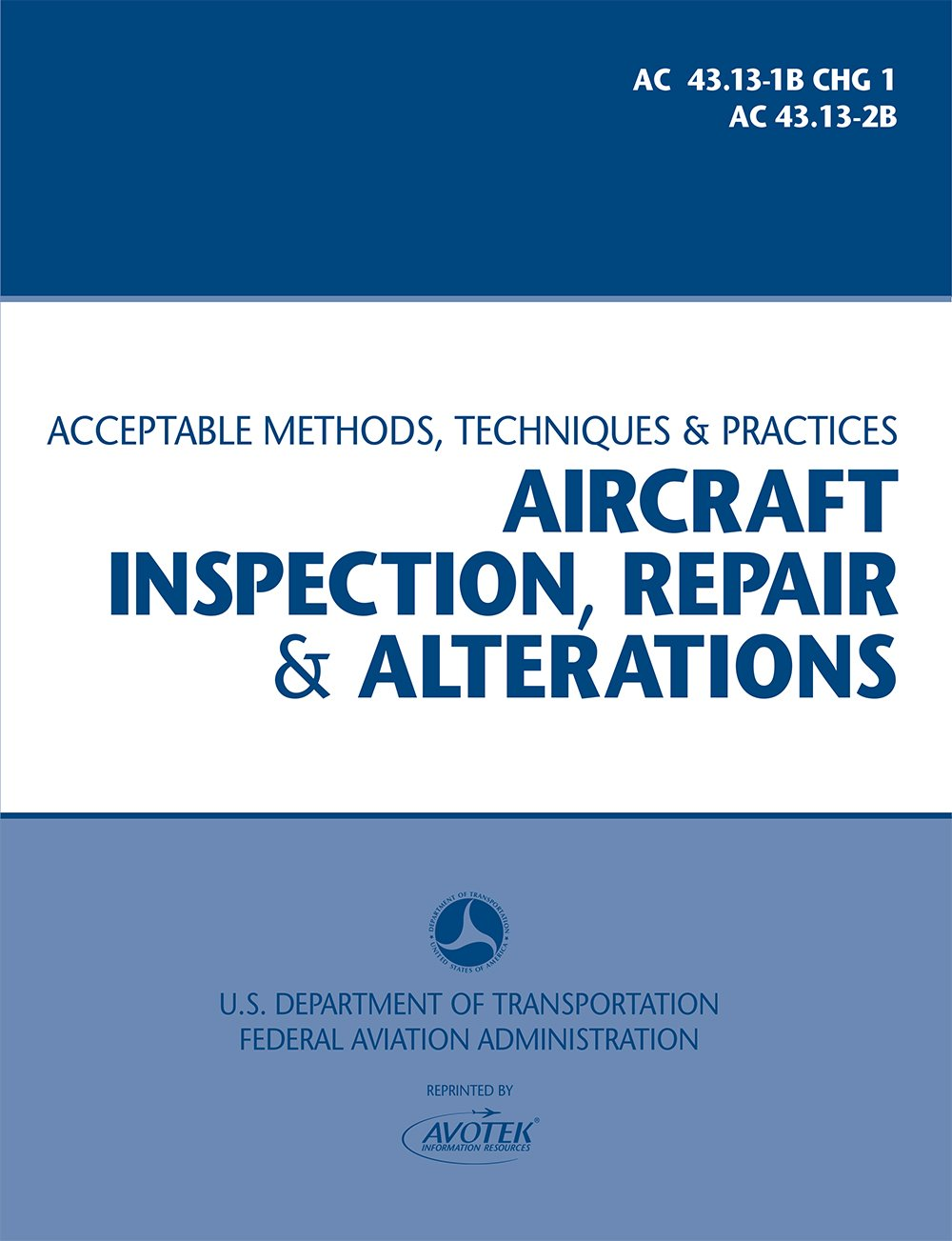 Download Aircraft Inspection, Repair and Alterations - AC 43.13-1B pdf