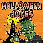 Halloween Jokes: Hilarious Halloween Jokes for Kids |  Uncle Amon