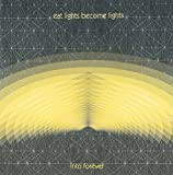 Into Forever by Eat Lights Become Lights (2013-05-04)