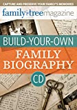 img - for Build-Your-Own Family Biography CD book / textbook / text book