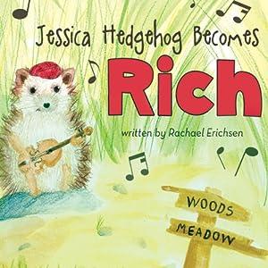 Jessica Hedgehog Becomes Rich Audiobook