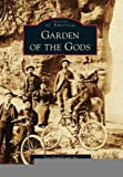 download ebook garden of the gods (images of america) (images of america (arcadia publishing)) [paperback] [2012] (author) toni hamill, the manitou springs heritage center pdf epub