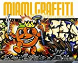 Miami Garffiti, James Murray and Karla Murray, 3791341626