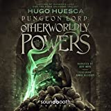 #6: Dungeon Lord: Otherworldly Powers: The Wraith's Haunt, Book 2