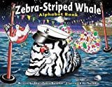 Zebra-Striped Whale Alphabet Book, Shari Faden Donahue, 0963428772