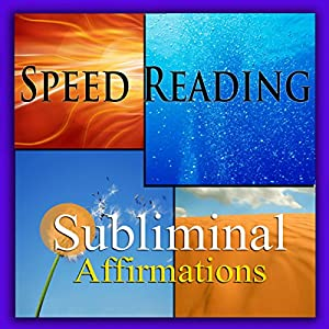 Speed-Reading Subliminal Affirmations Speech