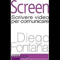 Screen: Scrivere video per comunicare