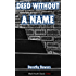 Deed Without a Name (Black Heath Classic Crime)