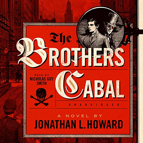 The Brothers Cabal: Johannes Cabal, Book 4