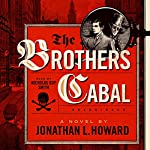 The Brothers Cabal: Johannes Cabal, Book 4 | Jonathan L. Howard