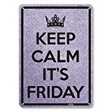 "Product review for ""Keep Calm It's Friday"" 7""x10"" Aluminum Sign"