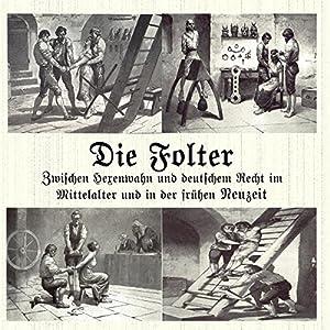 Die Folter Hörbuch