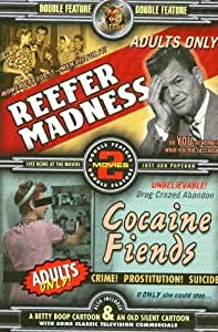Reefer Madness/Cocaine Fiends