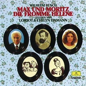 Max und Moritz / Die Fromme Helene Hörbuch
