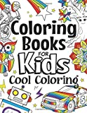 Coloring Books For Kids Cool Coloring: For Girls & Boys Aged 6-12: Cool Coloring Pages & Inspirational, Positive…