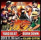 "激突""-The baddest sound clash of the year-"