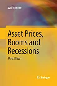 Asset Prices, Booms and Recessions: Financial Economics from a Dynamic Perspective