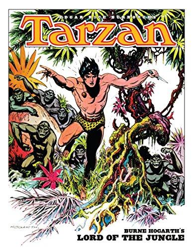 Edgar Rice Burroughs' Tarzan: Burne Hogarth's Lord of the - Marsh Hours White