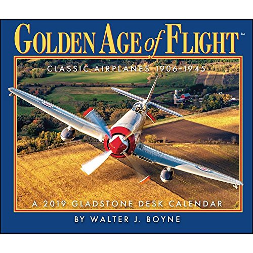2019 Golden Age of Flight Desk Calendar (Best Paper Airplane In The World 2019)