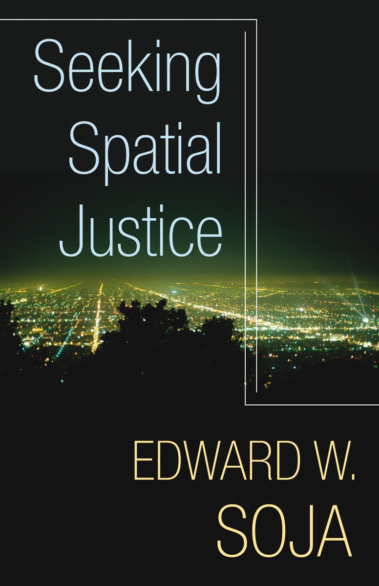 Seeking Spatial Justice (Globalization and Community)