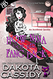 How Nina Got Her Fang Back: Accidental Quickie (Accidentally Paranormal Series Book 13)