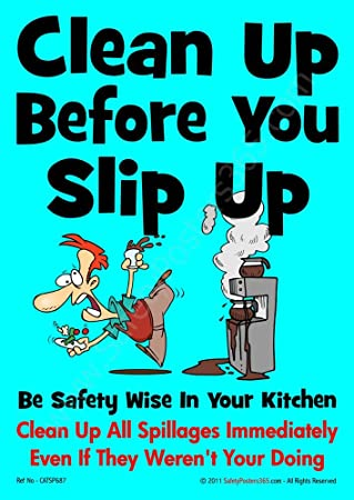 Safety Poster For Catering Clean Up Before You Slip A2 Size