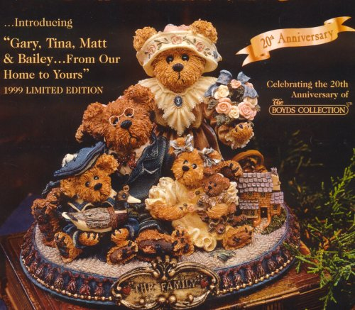 (Boyds Bears Gary, Tina, Matt & Bailey...From Our Home To Yours Retired 227804)