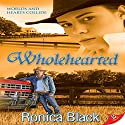 Wholehearted Audiobook by Ronica Black Narrated by Elizabeth Garrett