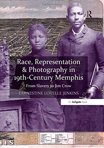 Tear, Representation & Photography in 19th-Century Memphis: From Slavery to Jim Crow