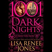 Need You Now: A Shattered Promises Series Prelude - 1001 Dark Nights | Lisa Renee Jones
