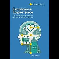 Employee Experience: Il lato umano delle organizzazioni nella quarta rivoluzione industriale