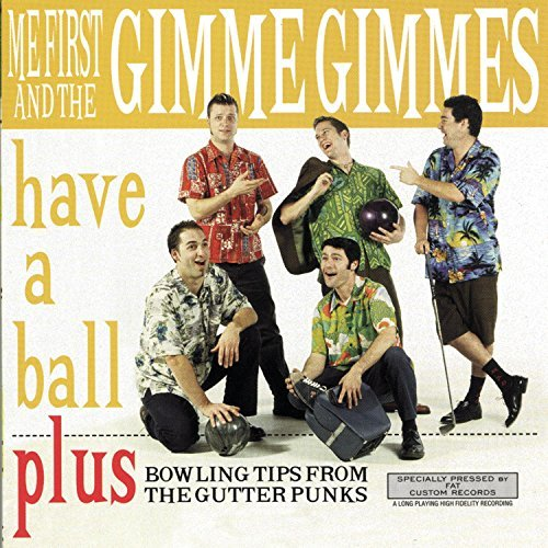 Me First And The Gimme Gimmes-Have A Ball-CD-FLAC-1997-FAiNT Download