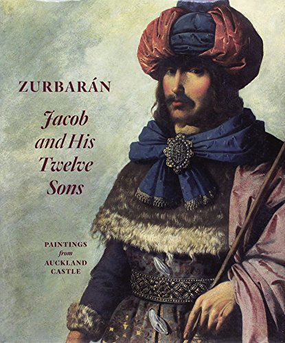Zurbarán. Jacob and His Twelve Sons. Paintings from Auckland Castle