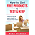 How to Get FREE Products to Test and Keep: Learn how to get major brands to mail you free items!