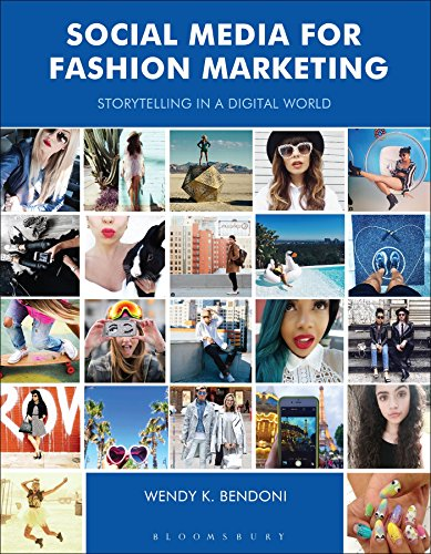 Social Media for Fashion Marketing: Storytelling in a Digital World (Required Reading ()