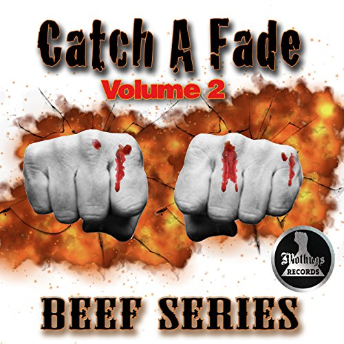 Catch a Fade Vol.2 Beef Series...