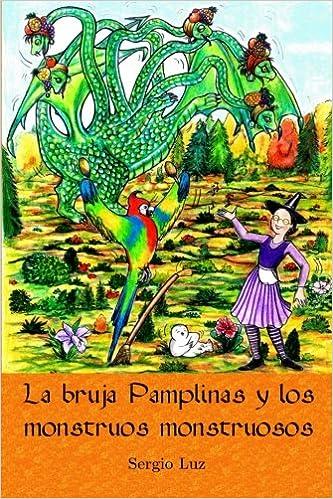 La bruja Pamplinas y los monstruos monstruosos