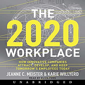 Best Audio Books 2020 Amazon.com: 2020 Workplace: How Innovative Companies Attract