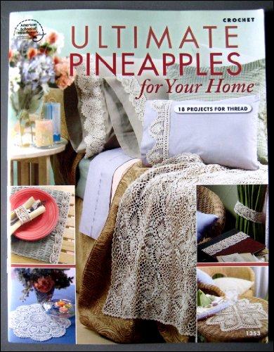 Ultimate Crochet Pineapples for Your Home (Crochet Pineapple)