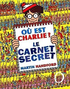 """Afficher """"Où est passé Charlie ? Où est Charlie ?"""""""